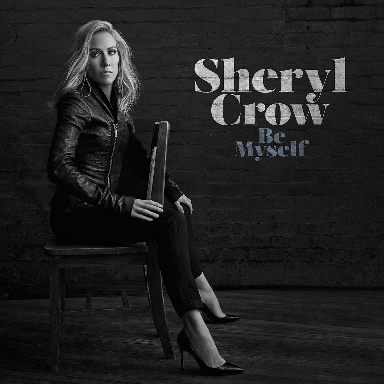 Sheryl Crows Be Myself Is A Seasoned Return To Self Guitar Girl