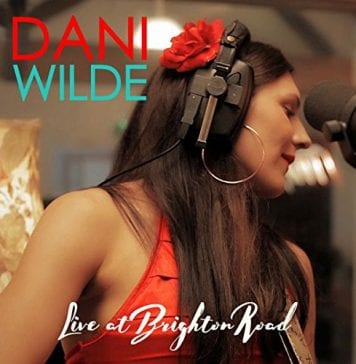 Dani Wilde Live at Brighton Road Album Cover