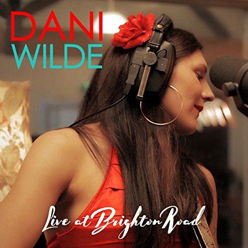 Dani Wilde Live at Brighton Road Album Cover