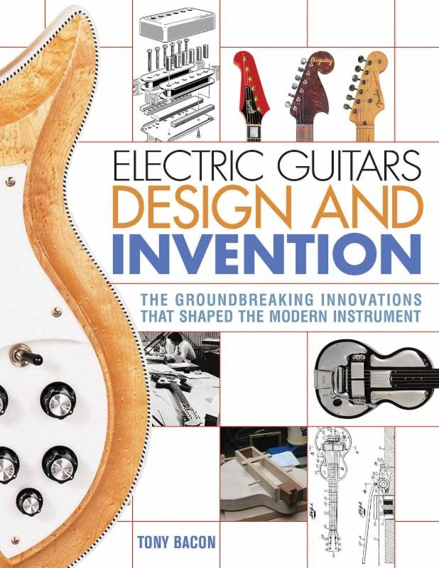 electric guitars design and invention by tony bacon cover guitar