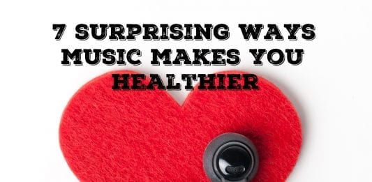 7 ways music can make you healthier