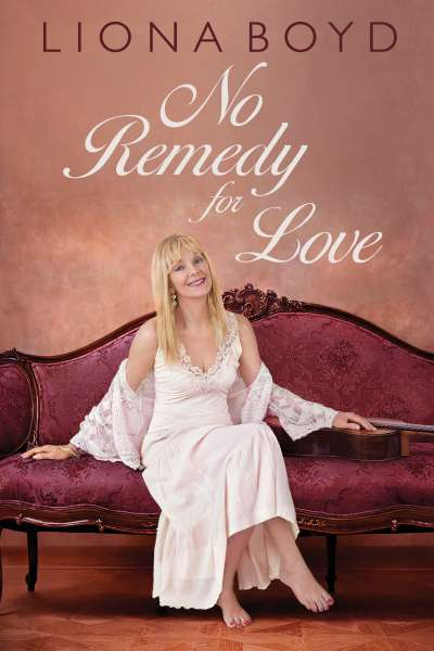 liona-boyd-no-remedy-for-love-dundurn-press